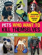 Pets Who Want to Kill Themselves