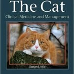 The cat clinical medicine and management by Dr. Susan Little with Steve Dale