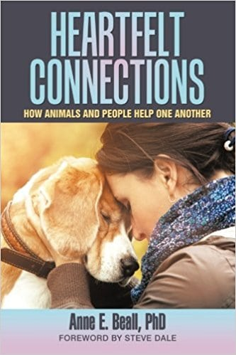 Dr. Anne Beall is author of Heartfelt Connections - what animals can do